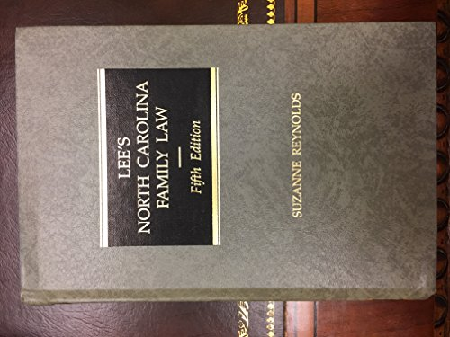 9780327049371: Lee's North Carolina Family Law, 5th Edition (3 Volume Set)
