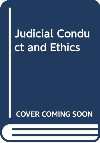9780327100171: Judicial Conduct and Ethics