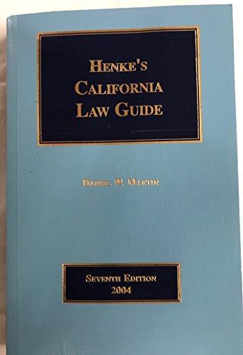 9780327101338: Henke's California law guide