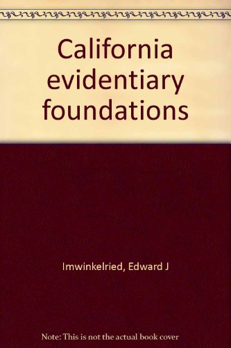 9780327109372: California evidentiary foundations