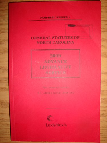 General Statutes of North Carolina (2009 Advance Legislative Service, Pamphlets 1 to Pamphlet 5)