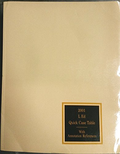 9780327154136: UNITED STATES SUPREME COURT REPORTS LAWYER'S EDITION 2004 QUICK CASE TABLE WITH ANNOTATION REFERENCES