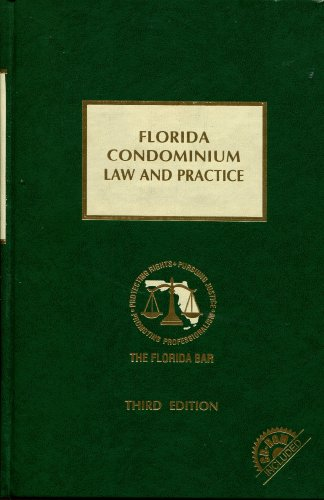 9780327155911: Florida Condominium Law and Practice, 3rd Edition (Book with Cd-rom