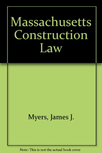9780327158363: Massachusetts Construction Law
