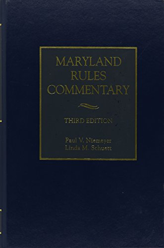Maryland Rules Commentary: Linda M. Schuett;