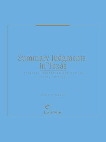 9780327162391: Summary Judgments in Texas: Practice, Procedure, and Review