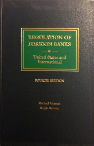 9780327162827: Regulation of Foreign Banks: United States and International