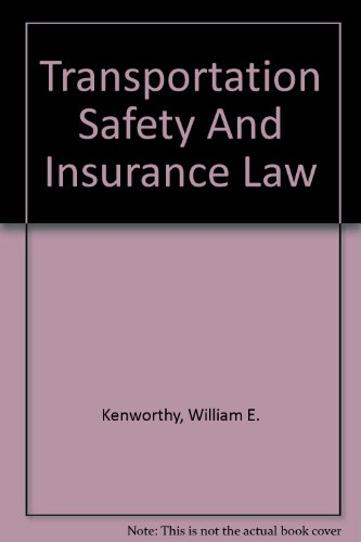 9780327163619: Transportation Safety And Insurance Law