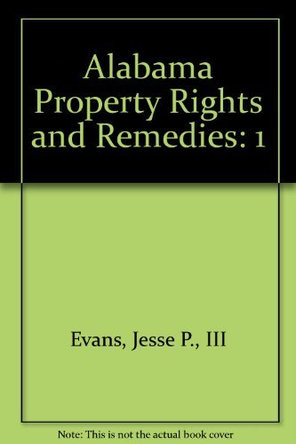 9780327164104: Alabama Property Rights and Remedies