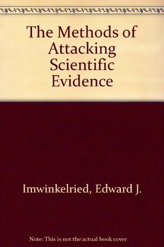 9780327164159: The Methods of Attacking Scientific Evidence
