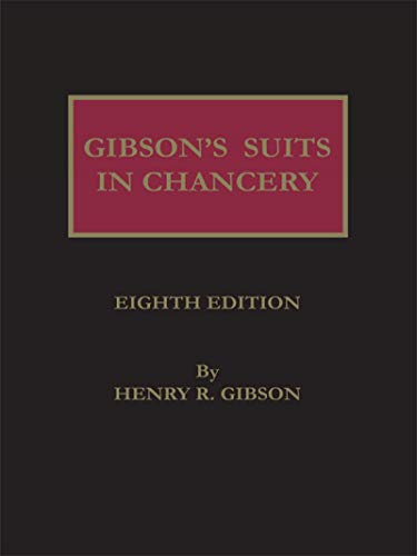 9780327164180: Gibson's Suits in Chancery, Eighth Edition