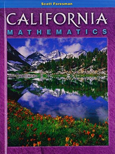 9780328004690: California Mathematics
