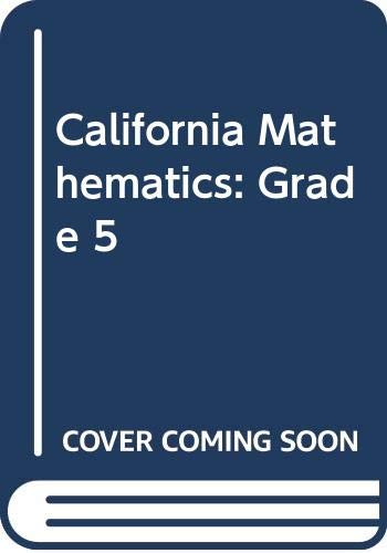 9780328004805: 1: California Mathematics: Grade 5