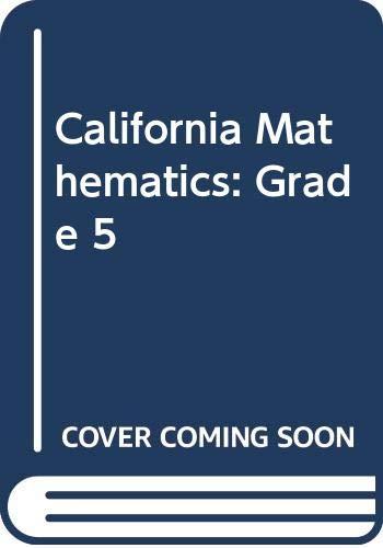 9780328004805: CALIFORNIA MATHEMATICS TEACHERS EDITION GRADE 5 VOL 1 (VOL 1)