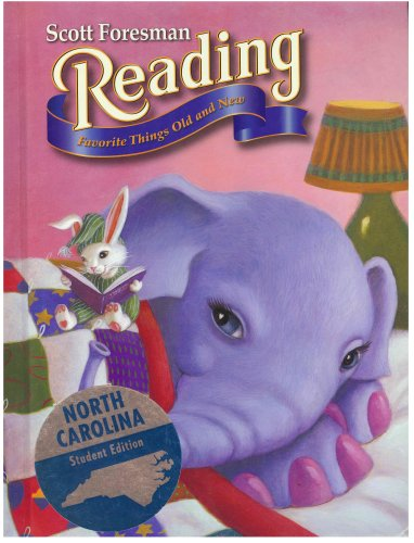9780328005277: Scott Foresman Reading: Favorite Things Old and New (North Carolina Student Edition)