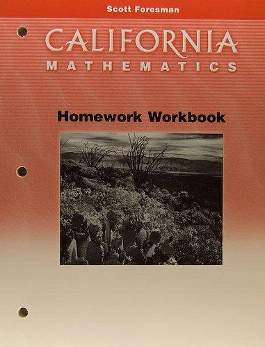 9780328008759: California Mathematics, Grade 1, Homework Workbook (Scott Foresman)