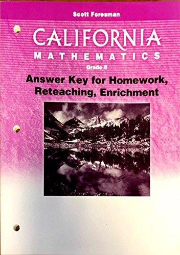 9780328008865: California Mathematics, Grade 5, Answer Key for HW, Reteaching, Enrichment