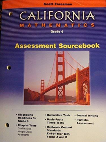 9780328008940: Assessment Sourcebook (California Mathematics, Grade 6)