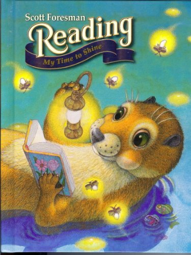 9780328018161: Scott Foresman Reading: My Time to Shine Grade 2, Level 2