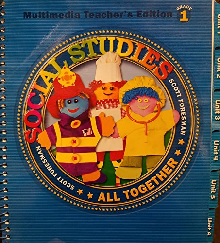9780328018864: Scott Foresman Social Studies, All Together, Multimedia, Teacher's Edition Grade 1