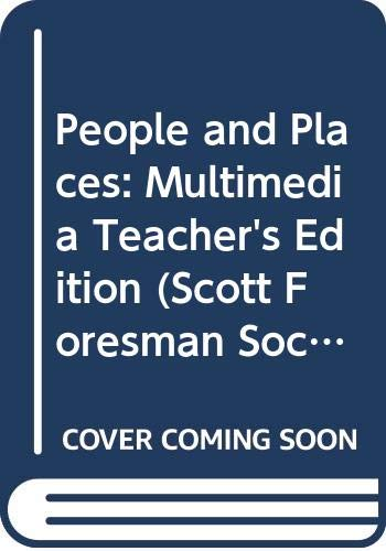 9780328018871: People and Places: Multimedia Teacher's Edition (Scott Foresman Social Studies, Grade 2)