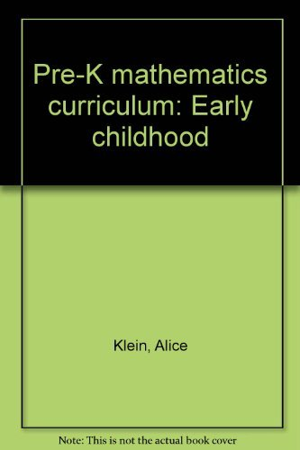 Pre-K mathematics curriculum: Early childhood: Klein, Alice