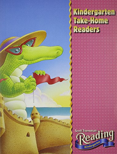 READING 2002 KINDERGARTEN TAKE HOME READER GRADE: Foresman, Scott