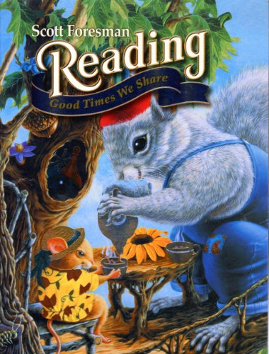 9780328028061: Scott Foresman READING Good Times We Share Kindergarten 6 book Reader Set (Scott Foresman Reading)