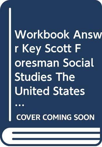 9780328030880: Workbook Answer Key, Scott Foresman Social Studies, The United States 5