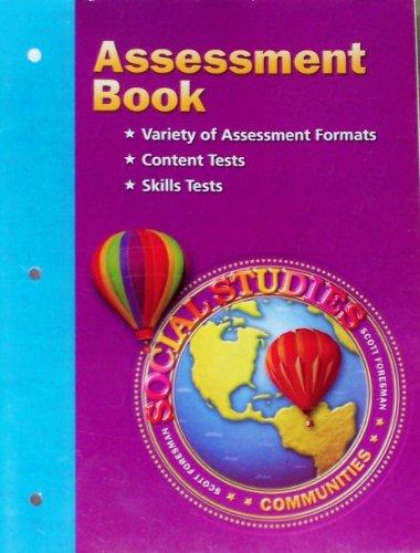 9780328030934: Scott Foresman Social Studies Communities Assessment Book
