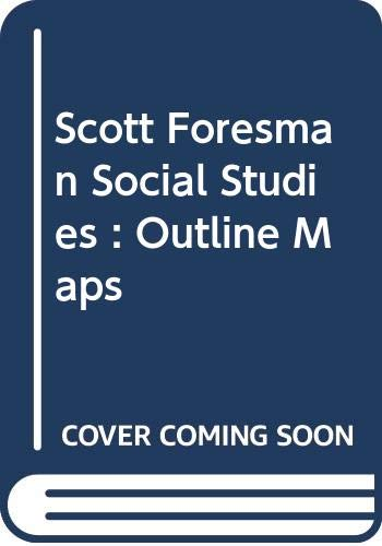 9780328040940: Scott Foresman Social Studies : Outline Maps