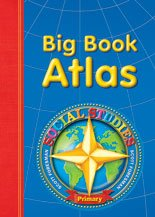 SOCIAL STUDIES 2003 BIG BOOK ATLAS GRADE K THROUGH 2 PRIMARY: Scott Foresman