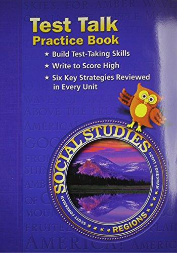 9780328041107: Social Studies: Test Talk Practice Book, Grade 4: Regions