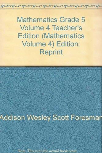 9780328048601: Mathematics, Grade 5 Volume 4, Teacher's Edition (Mathematics, Volume 4)