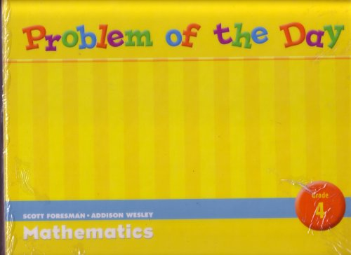 9780328049493: Problem of the Day, Grade 4: Solution Manual (Scott Foresman Addison Wesley Mathematics)
