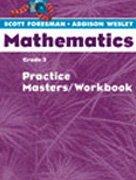 9780328049554: Scott Foresman Addison Wesley Mathematics, Grade 3: Practice Masters Workbook