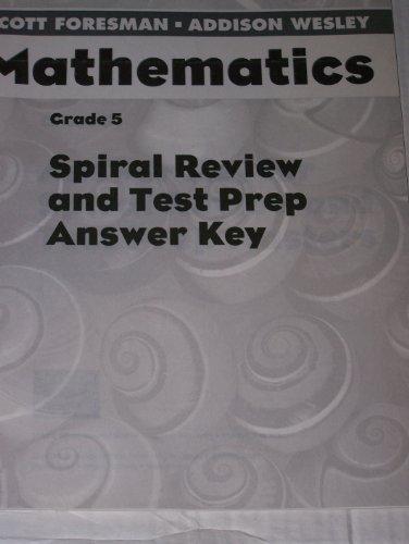 9780328049752: Spiral Review and Test Prep Answer Key Grade 5 Scott Foreman Addison Wesley Mathematics