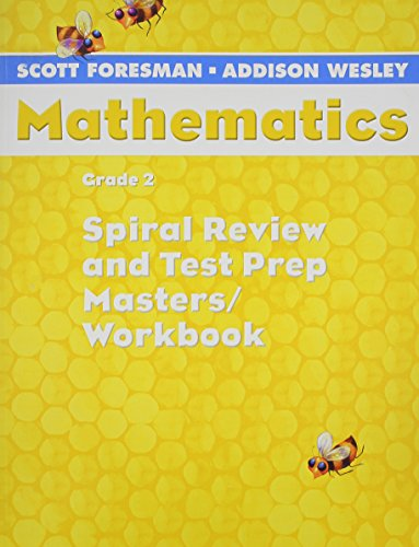 9780328049783: Spiral Review and Test Prep Masters / Workbook (Mathematics, Grade 2)