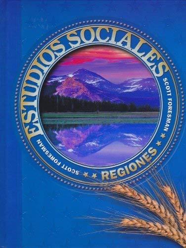 9780328050017: SOCIAL STUDIES 2003 SPANISH PUPIL EDITION GRADE 4 REGIONES