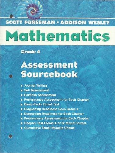 9780328055234: Grade 4 Assessment Sourcebook (Scott Foresman-Addison Wesley Mathematics)