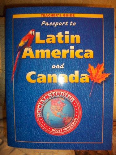 9780328055975: Passport to Latin America and Canada: Grade 5 Teacher's Edition
