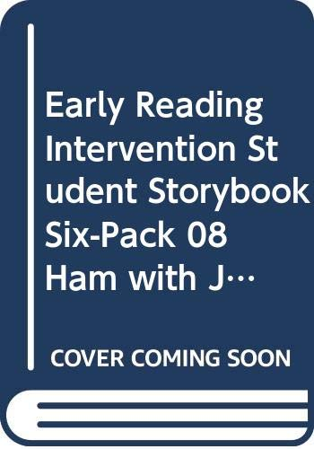 9780328056255: EARLY READING INTERVENTION STUDENT STORYBOOK SIX-PACK 08 HAM WITH JAM