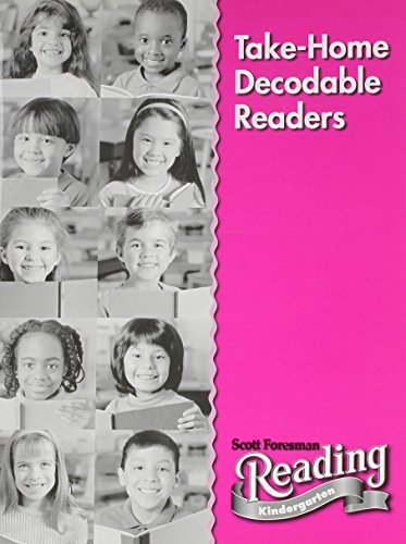 READING 2004 TAKE HOME DECODABLE READERS GRADE K: Scott Foresman
