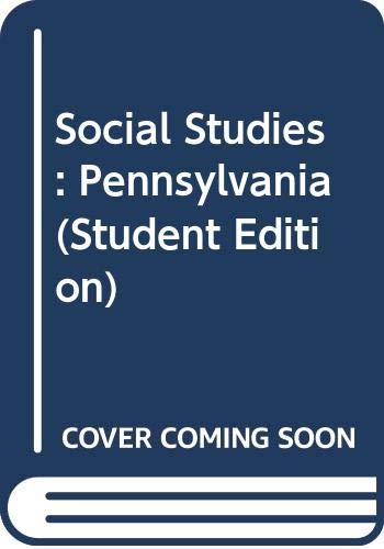 9780328058952: Social Studies: Pennsylvania (Student Edition)