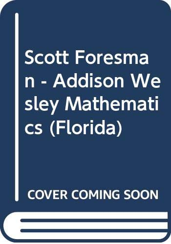 9780328071494: Scott Foresman - Addison Wesley Mathematics (Florida)