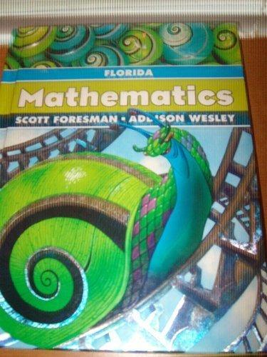Scott Foresman Addison Wesley Mathematics (Florida Edition): scott foresman and
