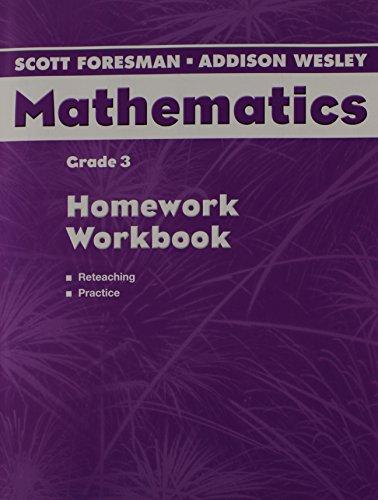9780328075584: Scott Foresman-Addison Wesley Mathematics, Grade 3: Homework Workbook