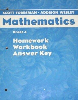 9780328075652: Scott Foresman Mathematics (Homework, Workbook, Answer Key, Grade 4)