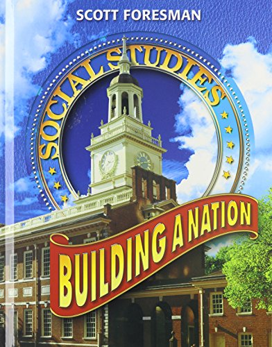 9780328075737: SOCIAL STUDIES 2005 PUPIL EDITION GRADE 4 AND 5 BUILDING A NATION (Scott Foresmen Social Studies 2005)