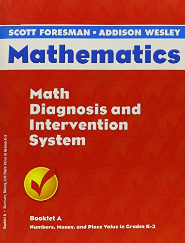 9780328076444: Mathematics: Math Diagnosis and Intervention System- Booklet A (Number, Money, and Place Value in Grades K-3)
